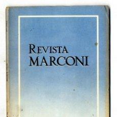 Radios antiguas: MARCONI ESPAÑOLA REVISTA EDITADA POR LA FABRICA AÑO II Nº 4 ENERO 1948. Lote 116431563