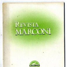 Radios antiguas: MARCONI ESPAÑOLA REVISTA EDITADA POR LA FABRICA AÑO VII Nº 25 ABRIL 1953. Lote 116434527