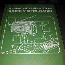 Rádios antigos: MANUAL DE REPARACIONES RADIO Y AUTO-RADIO (1979). Lote 174523614