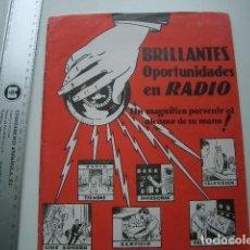 Radios antiguas: BRILLANTES OPORTUNIDADES EN RADIO. Lote 117147071