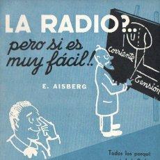 Radios antiguas: AISBERG : LA RADIO, PERO SI ES MUY FÁCIL (ARBÓ, 1960) COMO NUEVO. Lote 117355995