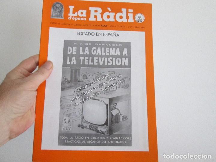 LA RADIO DE EPOCA PRIMERA EPOCA NUMERO 29 ASOCIACION ACAR (Radios, Gramófonos, Grabadoras y Otros - Catálogos, Publicidad y Libros de Radio)