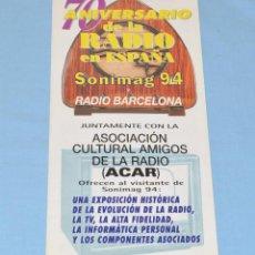 Radios antiguas: TRIPTICO 70 ANIVERSARIO RADIO ESPAÑA ACAR ASOCIACION CULTURAL AMIGOS DE LA RADIO - SONIMAG 1994. Lote 118046963