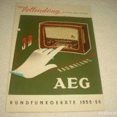 Radios antiguas: AEG RAUMKLANG, PUBLICIDAD DE VARIOS MODELOS DE RADIO 1955/56, EN ALEMAN. Lote 120689827