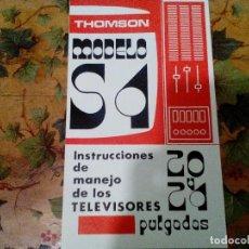 Radios antiguas: MANUAL DE INSTRUCCIONES THOMSON . Lote 145065081