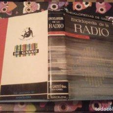 Radios antiguas: TOMO ENCICLOPEDIA DE LA RADIO EDITORIAL GASSO 1ª EDICION 1964 SALIDA DESDE 1 CENTIMO. Lote 121917671