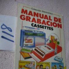 Radios antiguas: MANUAL DE GRABACION CASSETTES. Lote 122227127