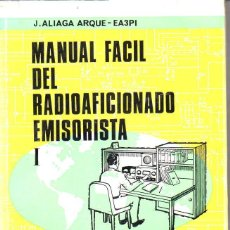 Radios antiguas: ALIAGA ARQUÉ : MANUAL FÁCIL DEL RADIOAFICIONADO EMISORISTA I (CEDEL, 1969). Lote 125380403