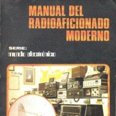 Radios antiguas: MANUAL DEL RADIOAFICIONADO MODERNO (MARCOMBO, 1983). Lote 125380631