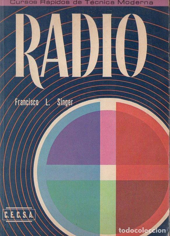 FRANCISCO SINGER : RADIO (CONTINENTAL, 1975) (Radios, Gramófonos, Grabadoras y Otros - Catálogos, Publicidad y Libros de Radio)