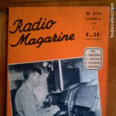 Radios antiguas: REVISTA RADIO MAGAZINE N,274 AÑO 1946 ILUSTRADA. Lote 126737403
