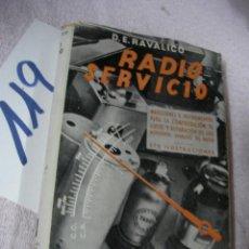 Radios antiguas: ANTIGUO LIBRO DE RADIO - RADIO SERVICIO - RAVALICO. Lote 127976103