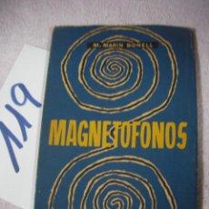 Radios antiguas: ANTIGUO LIBRO DE RADIO - MAGNETOFONOS - MARIN BONELL. Lote 127976191