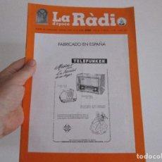 Radios Anciennes: LA RADIO DE EPOCA NUMERO 34 ASOCIACION ACAR JUNIO 2001. Lote 128168243
