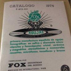 Radios antiguas: CATÁLOGO DE AGUJAS ZAFIRO Y DIAMANTE FOX AÑO 1974. Lote 128700198