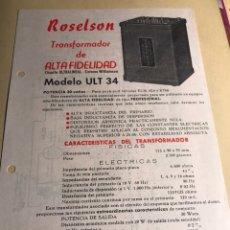 Radios antiguas: FOLLETO DE CARACTERÍSTICAS DE TRANSFORMADOR ROSELSON CON ESQUEMA. Lote 128714684