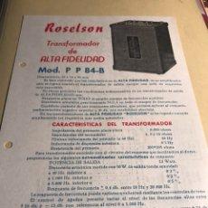 Radios antiguas: FOLLETO CARACTERÍSTICAS TRANSFORMADOR ROSELSON CON ESQUEMA. Lote 128714764