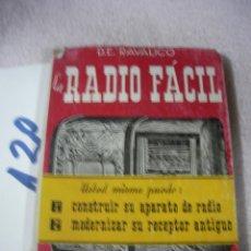 Radios antiguas: ANTIGUO LIBRO - LA RADIO FACIL . Lote 128812919