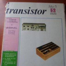 Radios antiguas: TRANSISTOR Nº 52 - JULIO 1973 - REVISTA CON ESQUEMAS Y DEMAS.... Lote 129002059