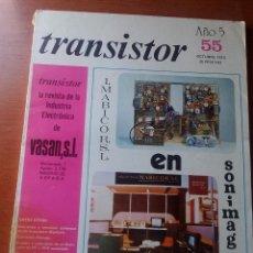 Radios antiguas: TRANSISTOR Nº 55 - OCTUBRE 1973 - REVISTA CON ESQUEMAS Y DEMAS.... Lote 129002159