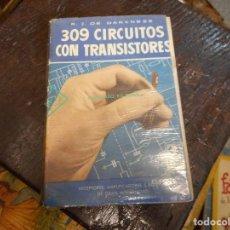 Radios antiguas: 309 CIRCUITOS CON TRANSISTORES PRIMERA EDICION 1957. Lote 129282447