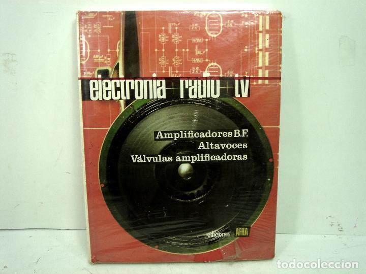 LIBRO ELECTRONIA RADIO TV-TOMO IV ALTA FIDELIDAD. EDICIONES AFHA 1980. ELECTRÓNICA 4 CUATRO (Radios, Gramófonos, Grabadoras y Otros - Catálogos, Publicidad y Libros de Radio)