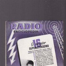 Radios antiguas: RADIO ENCICLOPEDIA - 16 - EL RECEPTOR SUPERHETERODINO - BRUGUERA - MAYO 1945 / 1ª EDICION. Lote 130451218