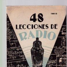 Radios antiguas: 48 LECCIONES DE RADIO - TOMO III - JOSÉ SUSMANSCKY - EDITORIAL HOBBY 1956 / ARGENTINA. Lote 131337910