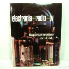 Radios antiguas: LIBRO ELECTRONIA RADIO TV-TOMO V ALTA FIDELIDAD. EDICIONES AFHA 1980. ELECTRÓNICA CINCO 5. Lote 132453102