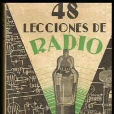 Radios antiguas: B1274 - RADIO. ANTIGUO CURSO DE RADIO. TOMO IV. JOSE SUSMANSCKY. ED. HOBBY ARGENTINA 1950.. Lote 133512334