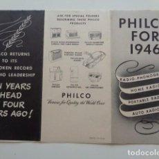 Radios antiguas: PHILCO. RADIOS. CATALOGO DESPLEGABLE DE 1946. ESTADOS UNIDOS, EN INGLÉS. Lote 133650362