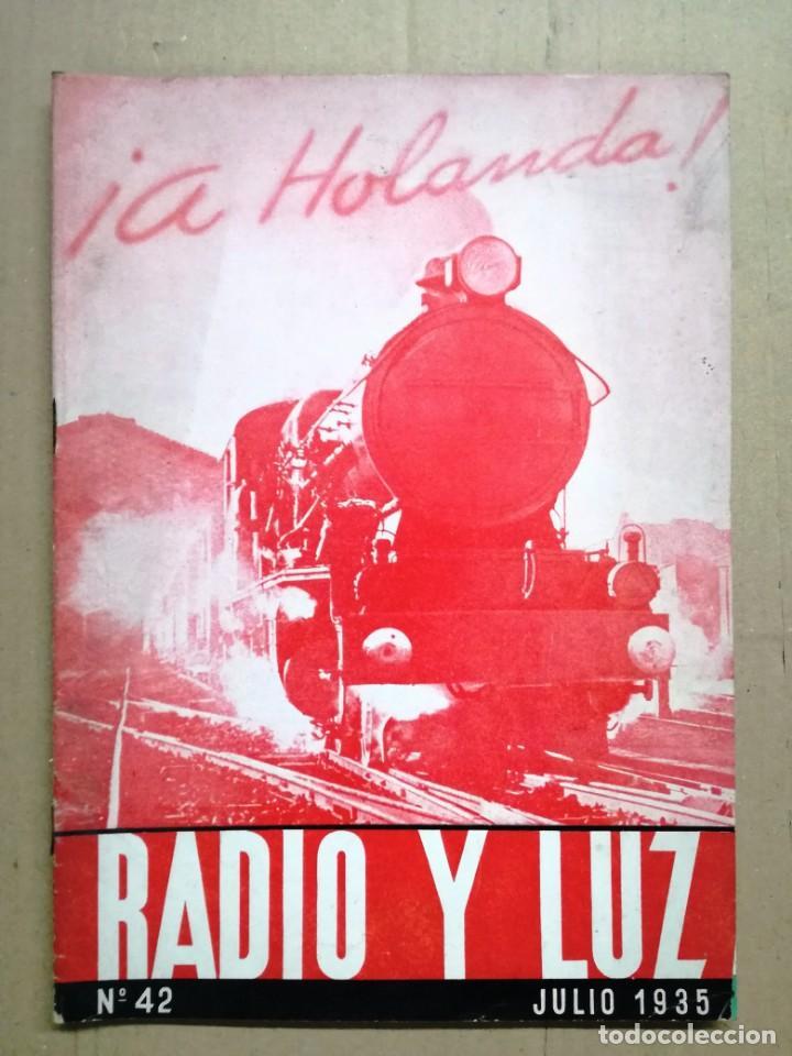 - RADIO Y LUZ - REVISTA MENSUAL EDITADA POR PHILIPS IBERICA.JULIO 1935 (Radios, Gramófonos, Grabadoras y Otros - Catálogos, Publicidad y Libros de Radio)