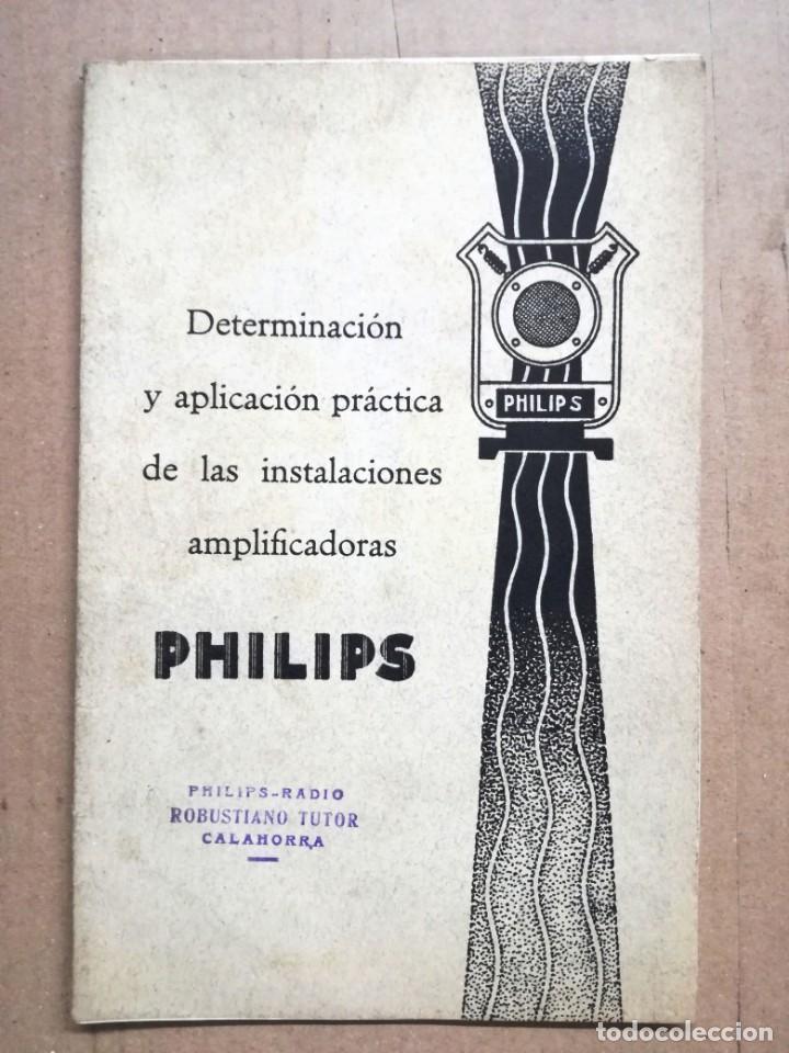 LIBRO DE INTALACIONES AMPLIFICADORAS PHILIPS IBERIA.23 PAGINAS. (Radios, Gramófonos, Grabadoras y Otros - Catálogos, Publicidad y Libros de Radio)
