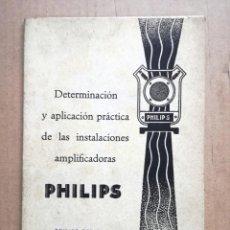 Radios antiguas: LIBRO DE INTALACIONES AMPLIFICADORAS PHILIPS IBERIA.23 PAGINAS.. Lote 133797218