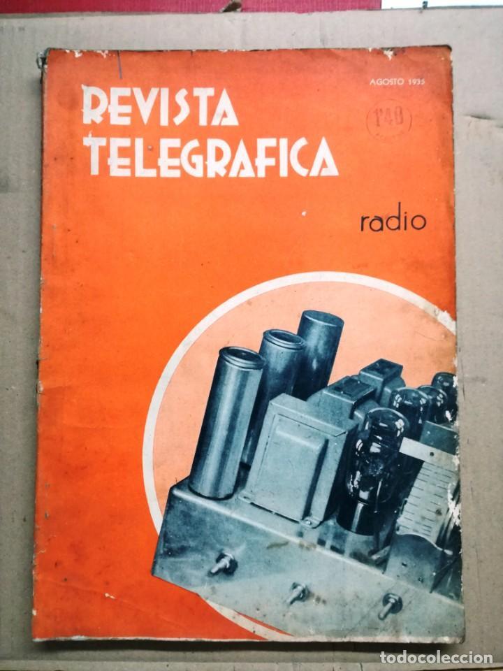 REVISTA TELEGRAFICA AGOSTO DE 1935.MUCHOS ANUNCIOS DE LA EPOCA. (Radios, Gramófonos, Grabadoras y Otros - Catálogos, Publicidad y Libros de Radio)
