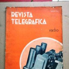 Radios antiguas: REVISTA TELEGRAFICA AGOSTO DE 1935.MUCHOS ANUNCIOS DE LA EPOCA.. Lote 133797774