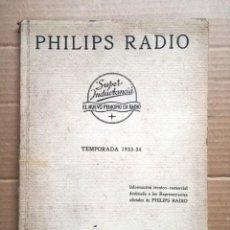 Radios antiguas: PHILIPS RADIO AÑO 1933.DOCUMENTACION TECNICO-COMERCIAL DE LOS APARATOS DE RADIO.30 PAGINAS.. Lote 133997878