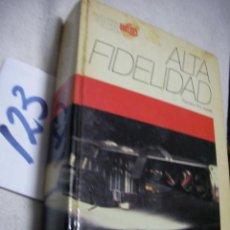 Radios antiguas - GRAN TOMO - ALTA FIDELIDAD - 134046130