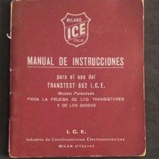Radios antiguas: MANUAL DE INSTRUCCIONES TRANSTEST 662 ICE I.C.E. MILANO ITALIA. Lote 134396734