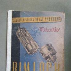 Radios antiguas: ANTIGUO CATALOGO DE VALVULAS RIMLOCK - CARACTERISTICAS DE LAS VALVULAS. Lote 134531914