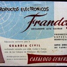 Radios antiguas: CATÁLOGO DE RADIOS PRODUCTOS ELECTRÓNICOS FRANDCIS. EXCLUSIVOS PARA LA GUARDIA CIVIL. BUEN ESTADO.. Lote 134763702