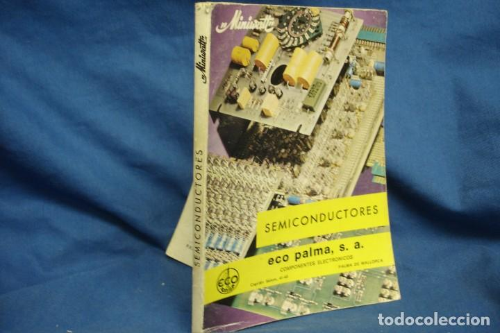 SEMICONDUCTORES - MINIWATT - ECO PALMA 1ª ED. 1973 (Radios, Gramófonos, Grabadoras y Otros - Catálogos, Publicidad y Libros de Radio)