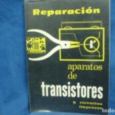 Radios antiguas: REPARACIÓN DE APARATOS DE TRANSISTORES - ALFONSO LAGOMA - ED. TÉCNICAS REDE 1965. Lote 135947842