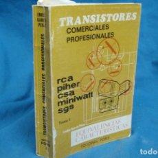 Radios antiguas: TRANSISTORES COMERCIALES PROFESIONALES + TABLA DE IDENT - EMILIO GARCÍA PÉREZ - ED. PONS 2ª ED. 1975. Lote 135949102