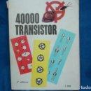 Radios antiguas: 40000 TRANSISTOR - ED. FABELL ROMA - INTRODUCCIÓN EN ITALIANO - 2ª EDICIÓN. Lote 135950126