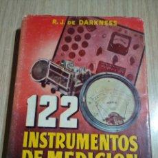 Radios antiguas: BIBLIOTECA DEL RADIOTECNICO 122 INSTRUMENTOS DE MEDICION R.J.DARKNESS I EDICION 1946. Lote 136141650