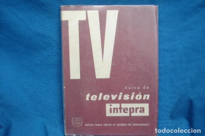 TV - CURSO DE TELEVISIÓN INTEPRA - MARCOMBO 2ª EDICIÓN 1960 (Radios, Gramófonos, Grabadoras y Otros - Catálogos, Publicidad y Libros de Radio)