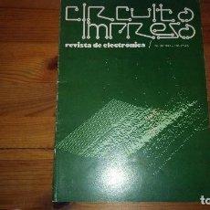 Radios antiguas: CIRCUITO IMPRESO - REVISTA DE ELECTRONICA Nº 30 - 1981. Lote 136911118