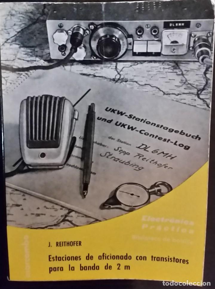 ESTACIONES DE AFICIONADO CON TRANSISTORES PARA LA BANDA DE 2 M - AÑO 1975 (Radios, Gramófonos, Grabadoras y Otros - Catálogos, Publicidad y Libros de Radio)