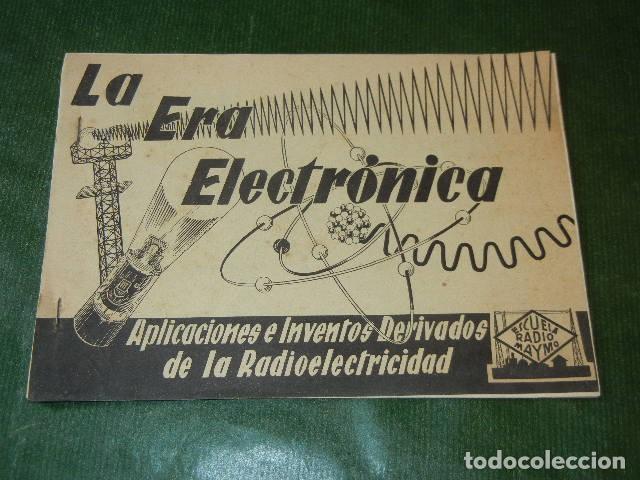 LA ERA ELECTRONICA - ESCUELA RADIO MAYMO - HACIA 1960 (Radios, Gramófonos, Grabadoras y Otros - Catálogos, Publicidad y Libros de Radio)